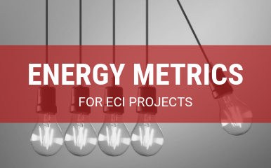 Energy Metrics for ECI Projects